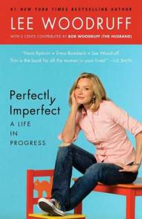 & NOBLE  Perfectly Imperfect: A Life in Progress by Lee Woodruff