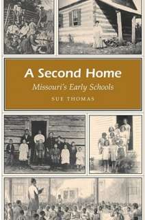 second home missouri s sue thomas paperback $ 15