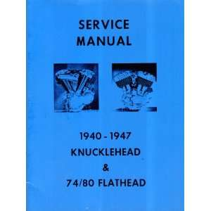 Harley Davidson Service Manual: 1940 1947 Knucklehead and