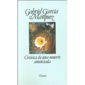 Crónica de una muerte anunciada (9789681312473): Gabriel