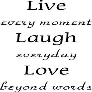 Live every moment Laugh everyday Love beyond words   Vinyl