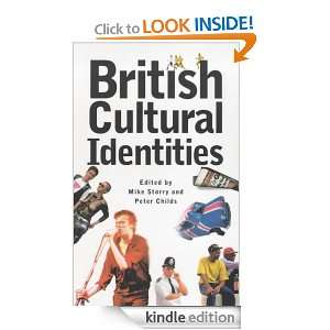 British Cultural Identities Mike Storry, Mike Storry, Peter Childs