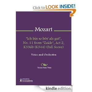 Ich bin so boes als gut, No. 11 from Zaide, Act 2, K336b (K344