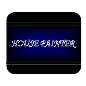 Job Occupation   House painter Mouse Pad