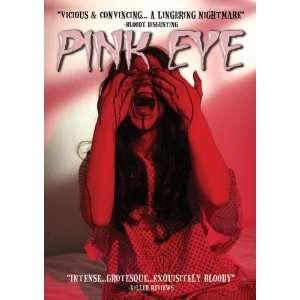 PINK EYE Joshua Nelson, Melissa Bacelar Movies & TV