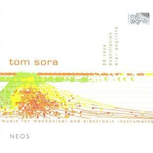 : Tom Sora: Music for Mechanical and Electronic Instruments: Tom Sora