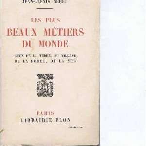 de la terre du village de la foret de la mer: Jean Alexis Neret: Books