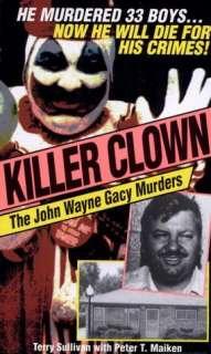 BARNES & NOBLE  Killer Clown: The John Wayne Gacy Murders by Terry