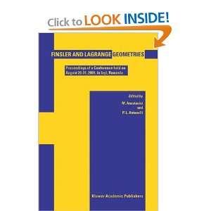 NATO Science) (9781402013904): Mihai Anastasiei, P.L. Antonelli: Books