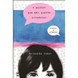 Mulher Que Nao Queria Acreditar (Em Portugues do Brasil