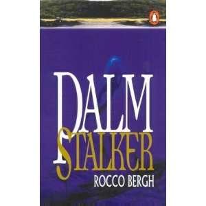 Palm Stalker (9780140279870): Rocco Bergh: Books