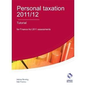 Taxation Tutorial 2011/12 (9781905777686): Aubrey Penning: Books