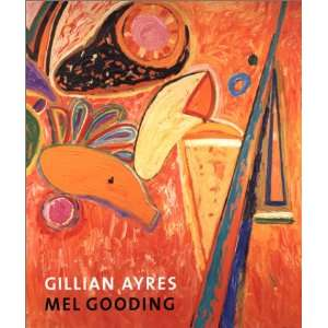 Gillian Ayres (9780853318095): Mel Gooding: Books