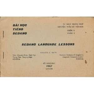 Sedang Language Lessons / Bai Hok Topui Roteang / Bai Hoc Tieng Sedang
