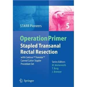 Stapled Transanal Rectal Resection: with Contour Transtar