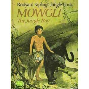 Rudyard Kiplings Jungle Book   Mowgli   Jungle Boy