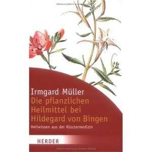 bei Hildegard von Bingen (9783451059452) Irmgard Müller Books