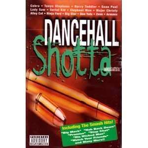 Dancehall Shotta Various Artists Music