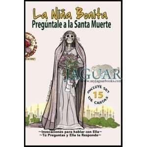 : La Niña Bonita Pregúntale a La Santa Muerte: Victoria Rey: Books