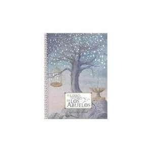 El Libro De Oro De Los Abuelos/Granies Golden Book