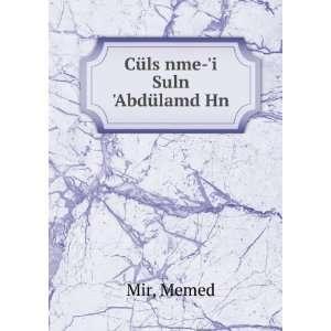 Cüls nme i Suln Abdülamd Hn Memed Mir Books