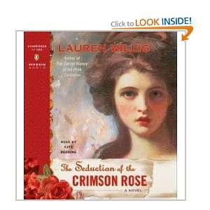 The Seduction of the Crimson Rose: Lauren Willig:  Books