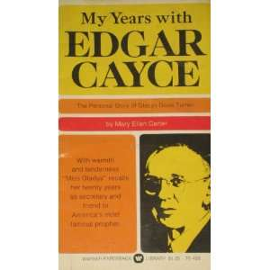 My Years with Edgar Cayce: The Personal Story of Gladys
