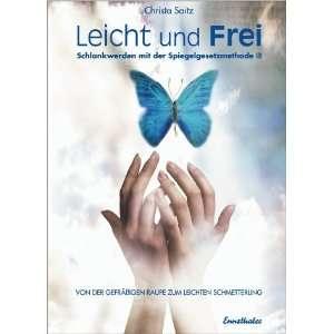 Leicht und frei (9783850686136): Christa Saitz: Books