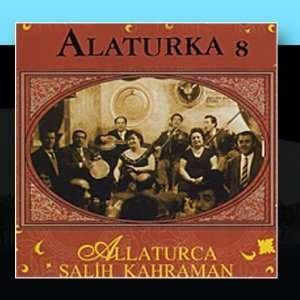 Alaturka 8: Salih Kahraman: Music