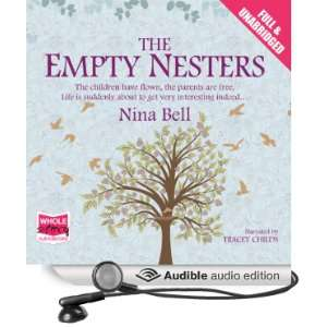 Empty Nesters (Audible Audio Edition) Nina Bell, Tracey Childs Books
