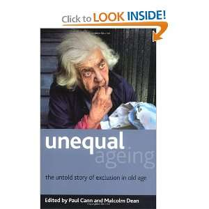 exclusion in old age (9781847424112): Malcolm Dean, Paul Cann: Books