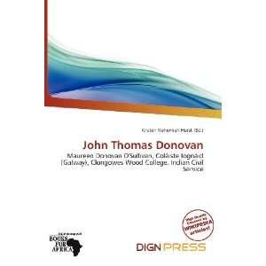 : John Thomas Donovan (9786200893574): Kristen Nehemiah Horst: Books