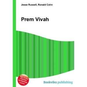Prem Vivah: Ronald Cohn Jesse Russell: Books