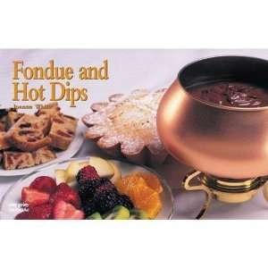 Fondue and hot dips recipe book.
