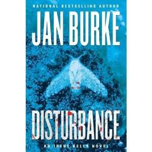Jan BurkesDisturbance An Irene Kelly Novel (Irene Kelly Mysteries