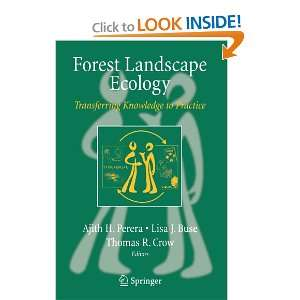 Forest Landscape Ecology: Transferring Knowledge to Practice: Ajith H