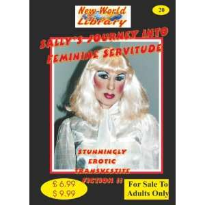 Feminine Servitude   Transvestite Novel   NWL20 (New World Library