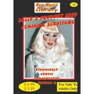 Feminine Servitude   Transvestite Novel   NWL20 (New World Library