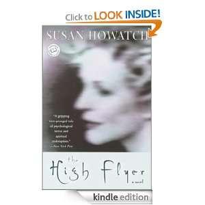 The High Flyer (Ballantine Readers Circle) Susan Howatch