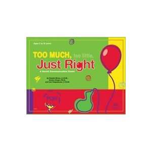 Too Much, Too Little, Just Right: A Social Communication