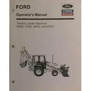 Ford Tractor Loader Backhoe 555D, 575D, 655D, and 675D