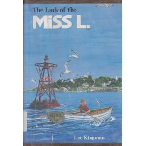 The Luck of Miss L. (9780395404218): Lee Kingman: Books