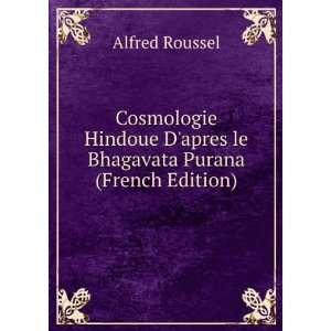 Cosmologie Hindoue Dapres le Bhagavata Purana (French