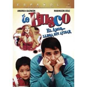Te Busco: Robinson Diaz, Felipe Rubio, Andrea Guzman