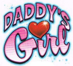 DADDYS GIRL Love Heart Girls Kids Baby Teen Funny Tee