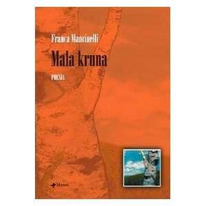 Mala kruna (9788881769537) Franca Mancinelli Books