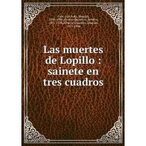 en tres cuadros: Manuel, 1895 1936,Alvarez Quintero, Serafín