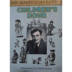 Childrens Hour (BBC Radio Collection) Audiobook: David