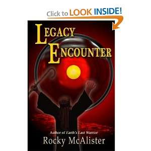 Legacy Encounter (9781463760649) Rocky McAlister Books