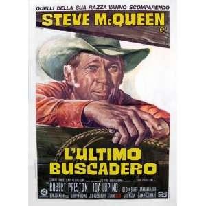 Steve McQueen)(Robert Preston)(Ida Lupino)(Ben Johnson)(Joe Don Baker